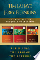 The Left Behind Prequels Collection The Rising The Regime The Rapture