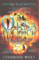Oksa Pollock  The Heart of Two Worlds