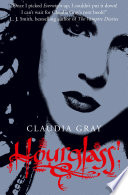Hourglass (Evernight, Book 3) by Claudia Gray