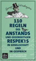110 Regeln des Anstands und gegenseitigen Respekts in Gesellschaft und im Gespräch
