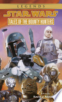 Tales of the Bounty Hunters  Star Wars Legends