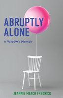 Abruptly Alone