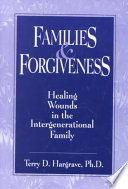 Families And Forgiveness