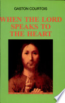When the Lord Speaks to the Heart