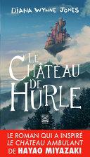 Le Château de Hurle - Livre 1