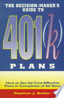 The Decision maker s Guide to 401 k  Plans