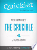 Quicklet on Arthur Miller s The Crucible