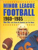 Minor League Football  1960 1985