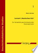 Lernort 'Deutsches Eck'. Zur Variabilität geschichtskultureller Deutungsmuster
