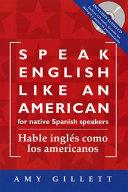 Hable Ingl  s Como Los Americanos