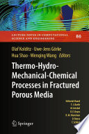 Thermo Hydro Mechanical Chemical Processes in Porous Media
