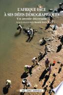 L'Afrique face à ses défis démographiques. Un avenir incertain
