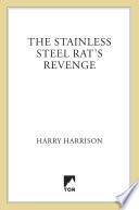 The Stainless Steel Rat s Revenge