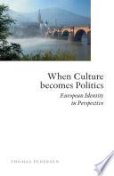 When Culture Becomes Politics