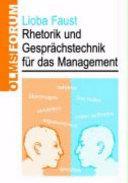 Rhetorik und Gesprächstechnik für das Management