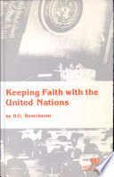 Keeping Faith With The United Nations book