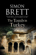 The Tomb in Turkey A Fortnight S Holiday In A Luxurious