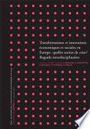 Transformations et innovations économiques et sociales en Europe : quelles sorties de crise ? vol.1