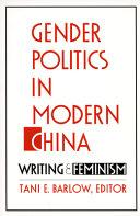 Gender Politics in Modern China