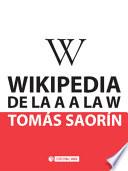 Wikipedia de la A a la W