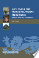 Conserving and Managing Ancient Monuments