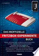 Das inoffizielle Fritz!Box-Experimente-Buch