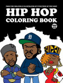 Hip Hop Coloring Book : all ages. the book features a...
