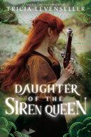 Daughter of the Siren Queen Book