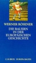 Die Bauern in der europäischen Geschichte