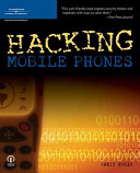 Hacking Mobile Phones