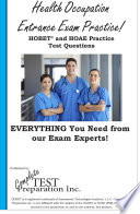 Health Occupations Entrance Test Review  PSB HOAE and HOBET Practice Test Questions