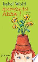 Accroche toi Anna