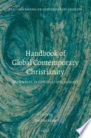 Handbook of Global Contemporary Christianity Traces How The Largest Religion In The World