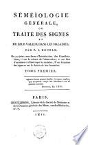 Séméïologie générale, ou Traité des signes et de leur valeur dans les maladies