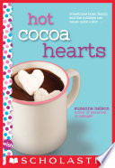 Hot Cocoa Hearts  A Wish Novel