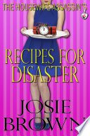 The Housewife Assassin S Recipes For Disaster