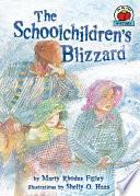 The Schoolchildren s Blizzard Book PDF