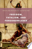Freedom  Fatalism  and Foreknowledge
