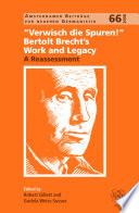 Verwisch die Spuren    Bertolt Brecht   s Work and Legacy