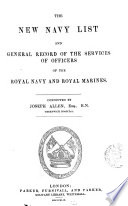 THE NEW NAVY LIST AND GENERAL RECORDS OF THE SERVICES OF OFFICERS