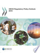 OECD Regulatory Policy Outlook 2015