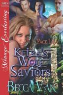 Keira s Wolf Saviors