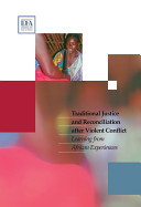 Traditional Justice and Reconciliation After Violent Conflict