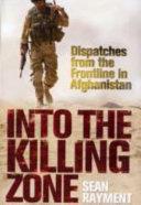 Into the Killing Zone
