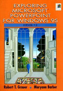 Exploring Microsoft PowerPoint for Windows 95 Version 7 0