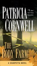The Body Farm by Patricia Daniels Cornwell