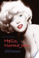 Hello  Norma Jean