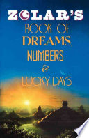 Zolar s Book of Dreams  Numbers  and Lucky Days