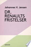 Dr. Renaults fristelser