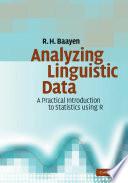 Analyzing Linguistic Data